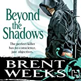 Beyond the Shadows: Night Angel Trilogy, Book 3 (Unabridged)