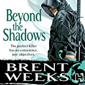 Beyond the Shadows: Night Angel Trilogy, Book 3 | [Brent Weeks]
