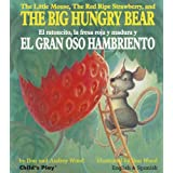 The Big Hungry Bear / El gran oso hambriento