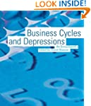 Business Cycles and Depressions: An E...