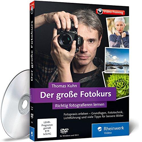 #Richtig fotografieren lernen – Der große Fotokurs#