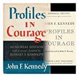 Profiles in Courage: Memorial Edition