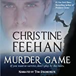 Murder Game (       UNABRIDGED) by Christine Feehan Narrated by Tom Stechschulte