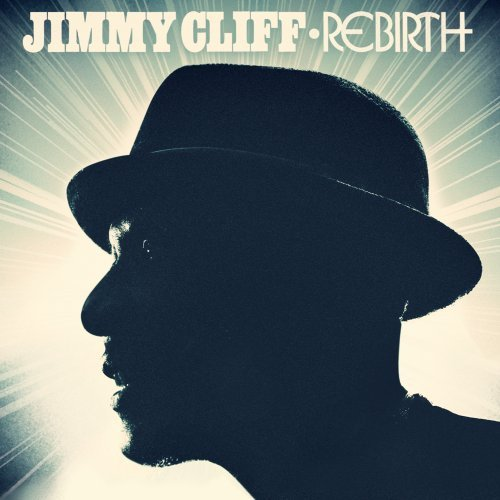 Jimmy Cliff - Rebirth - Zortam Music