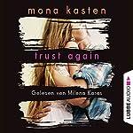 Trust Again (Again-Reihe 2) | Mona Kasten