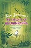 Tove Jansson The Exploits of Moominpappa (Moomins)
