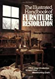 The Illustrated Handbook of Furniture Restoration (071347887X) by Buchanan, George