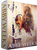 The Neighbor 1-3 [Box Set]: Lust in the Suburbs