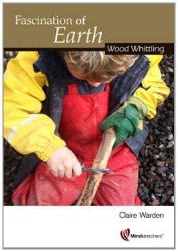 fascination-of-earth-wood-whittling