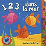 echange, troc Julie Fletcher - 1 2 3 dans la mer