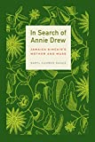 img - for In Search of Annie Drew: Jamaica Kincaid's Mother and Muse book / textbook / text book