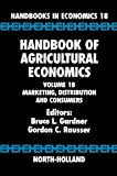 img - for Handbook of Agricultural Economics, Volume 1B: Marketing, Distribution, and Consumers book / textbook / text book