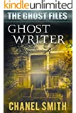 Ghost Writer (The Ghost Files Book 7)