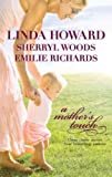 img - for A Mother's Touch (The Way Home, A Stranger's Son, The Paternity Test) book / textbook / text book