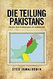 img - for DIE TEILUNG PAKISTANS: EIN WEG DEN TERRORISMUS ZU ELIMINIEREN by Syed Jamaluddin (2013-02-26) book / textbook / text book