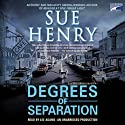 Degrees of Separation: A Jessie Arnold Mystery Series (       UNABRIDGED) by Sue Henry Narrated by Lee Adams