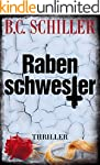 Rabenschwester - Thriller (ein Tony B...