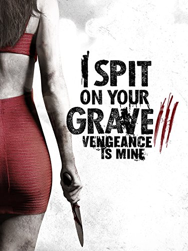 I Spit On Your Grave III: Vengeance Is Mine (Three D Movies compare prices)