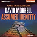 Assumed Identity Audiobook by David Morrell Narrated by Phil Gigante