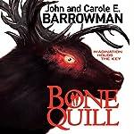 Bone Quill | John Barrowman