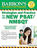 img - for Barron's Strategies and Practice for the NEW PSAT/NMSQT (Barron's Educational Series) book / textbook / text book