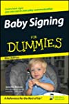 Baby Signing For Dummies�, Mini Edition