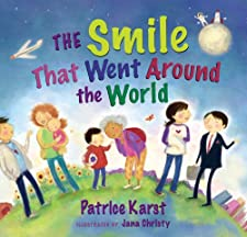 The Smile That Went Around the World by Patrice Karst and Jana Christy