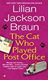 The Cat Who Played Post Office (0613063813) by Braun, Lilian Jackson