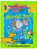 Claire Kirtley Magic Key Alphabet Book (The magic key)