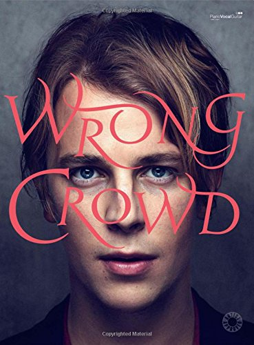 Wrong Crowd (Piano,/Voice/Guitar)