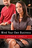 Lutishia Lovely Mind Your Own Business