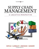 Supply Chain Management A Logistics Perspective