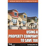 Using a Property Company to Save Taxby Carl Bayley