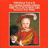 Tallis: The Complete English Anthems /Tallis Scholars � Phillipsby Thomas Tallis