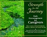 img - for Strength for the Journey by Elsie Larson (2000-03-07) book / textbook / text book