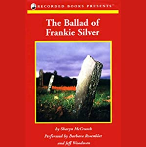 The Ballad of Frankie Silver | [Sharyn McCrumb]