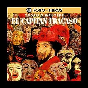 El Capitan Fracaso [Captain Fracasse] Audiobook