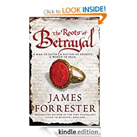 The Roots of Betrayal (Clarenceux Trilogy 2)