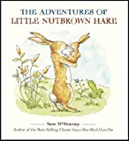 img - for The Adventures of Little Nutbrown Hare (Guess How Much I Love You) book / textbook / text book
