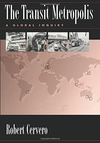 The Transit Metropolis: A Global Inquiry, Cervero, Robert