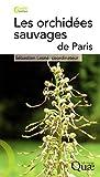 echange, troc Sébastien Lesné - Orchidées sauvages de Paris (les)