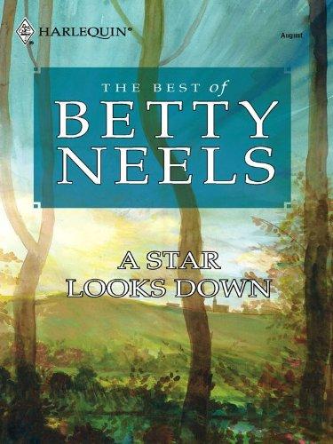 Betty Neels - A Star Looks Down (Best of Betty Neels)