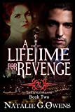 A Lifetime for Revenge: A Paranormal Romance Mystery (The Valthreans Book 2)