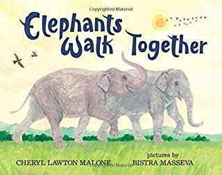 Book Cover: Elephants Walk Together