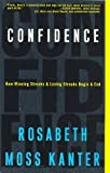 img - for Confidence: How Winning Streaks and Losing Streaks Begin and End book / textbook / text book