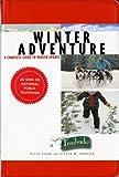 A Trailside Guide: Winter Adventure (Trailside Guides)