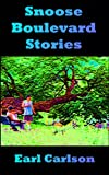 img - for Snoose Boulevard Stories book / textbook / text book