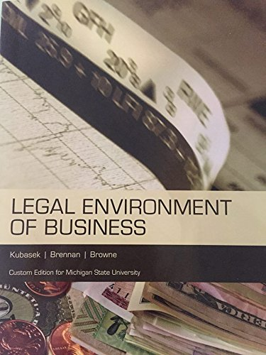 Legal Environment of Business Custom Edition for Michigan State University