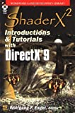 Shaderx 2: Introduction & Tutorials With Directx 9 (Wordware Game Developer's Library)