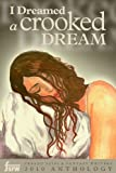 img - for I Dreamed A Crooked Dream book / textbook / text book